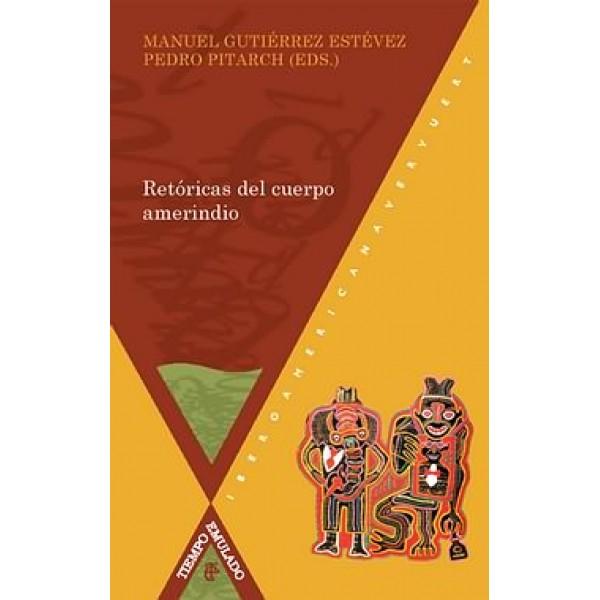 Retóricas del cuerpo amerindio