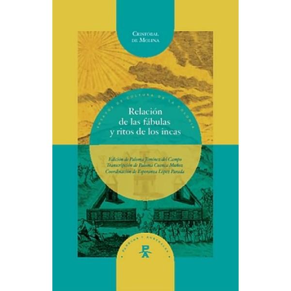 Relación de las fábulas y ritos de los incas