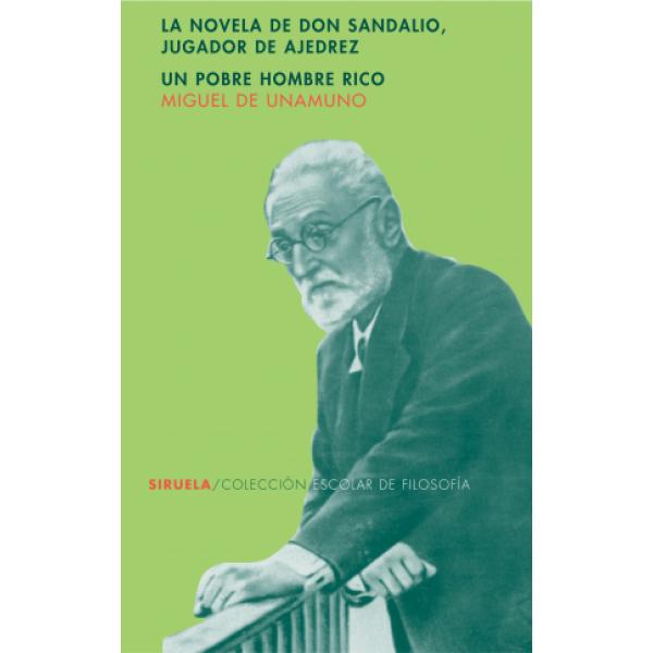 La novela de don Sandalio, jugador de ajedrez. Un pobre hombre rico o el sentimiento cómico de la vida