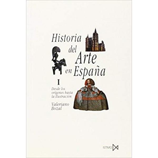 Historia del Arte en España I / Desde los orígenes hasta la Ilustración