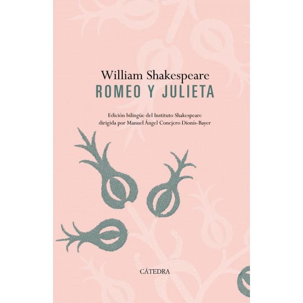 Romeo y Julieta. Edición bilingüe del Instituto Shakespeare