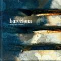Barcelona. The rythm of Catalunya. Con 4 Music CDs