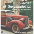 Heroes of the revolution. American cars and cuban beats. Con 4 Music CDs