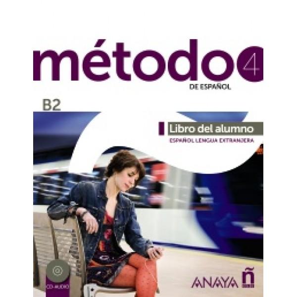 Método 4 de español. Libro del Alumno B2