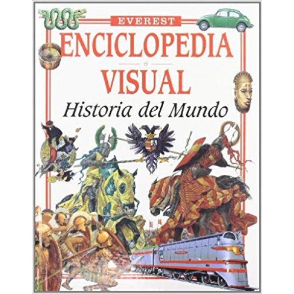 Historia del Mundo (Enciclopedia visual)