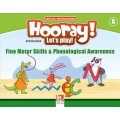 Hooray! Let's Play! Fine Motor Skills and Phonological Awareness - Activity Books - Level A