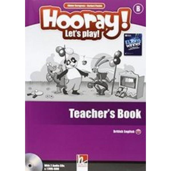 Hooray! Let's play! Teacher's Book - With 2 AUDIO CDs & 1 DVD-ROM - Level B