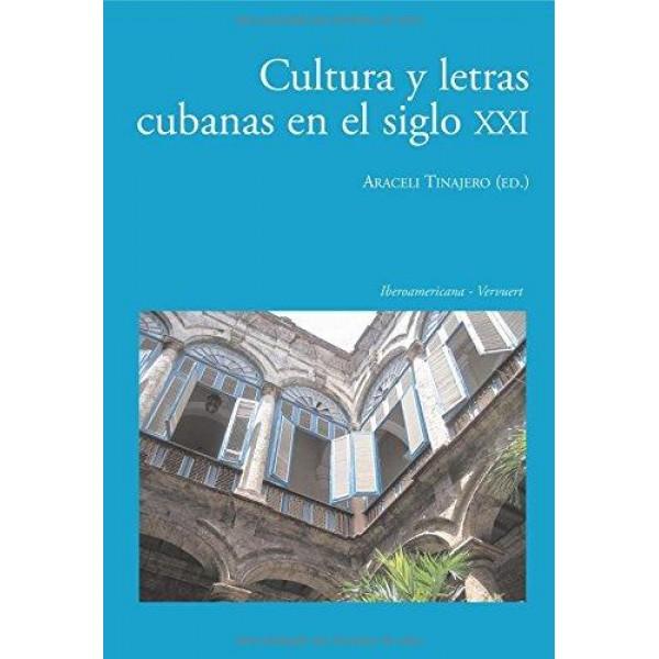 Cultura y letras cubanas en el siglo XXI