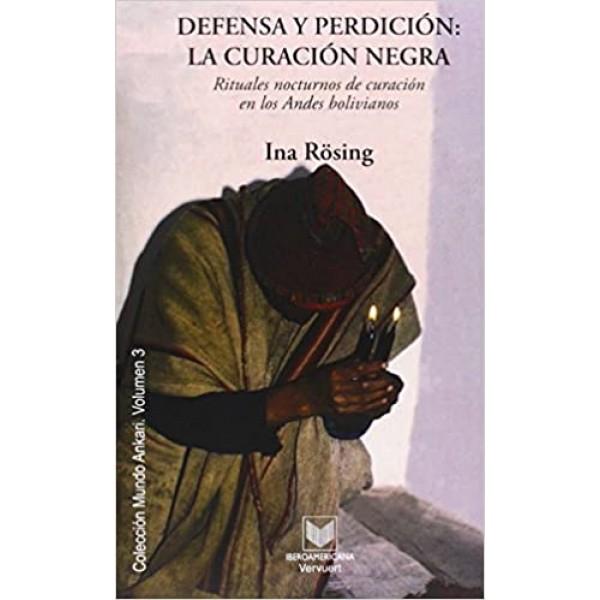 Defensa y perdición: la curación negra (Mundo Ankari)