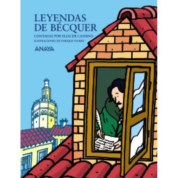 Leyendas de Bécquer contadas por Eliacer Cansino