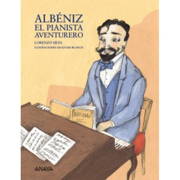 Albéniz, el pianista aventurero