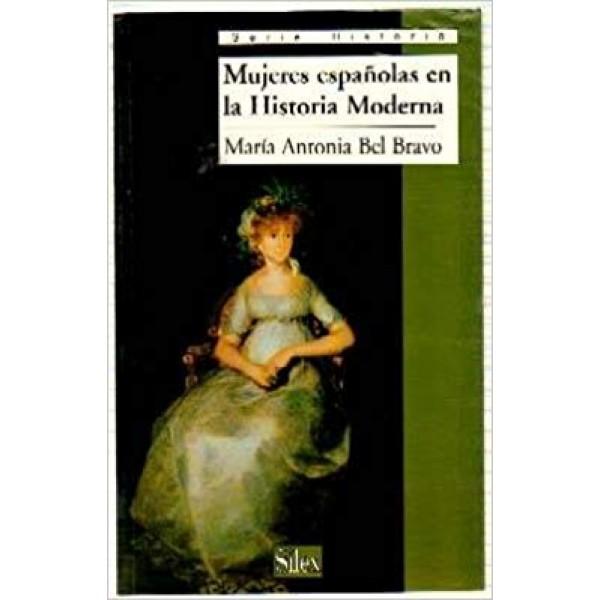 Mujeres españolas en la Historia Moderna (Serie historia)