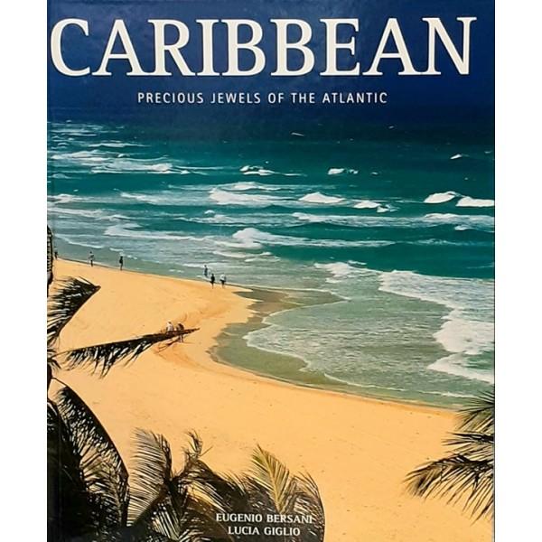 Caribbean. Precious Jewels of the Atlantic